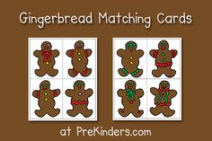 Download, print out, and cut apart two sets of the Gingerbread Matching Cards. Children will match the cards to find the pairs of gingerbread men that are exactly the same.