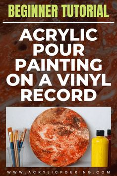 Make your acrylic pouring on a vinyl record perfectly done by learning some vinyl record painting tutorials. #acrylicpouring #vinylcanvas #vinylpouring #pouringtutorial Acrylic Painting Tips, Pour Painting, Painting Tutorials, Acrylic Art, Painting Techniques, Diy Painting, Abstract Paintings, Painting Lessons, Acrylic Pouring