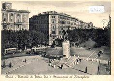 Foto storiche di Roma - Piazzale di Porta Pia e Monumento al Bersagliere