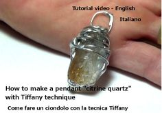 SOLDER TIFFANY  TUTORIALSoldered  Jewelry Diy by Frammentidivetro