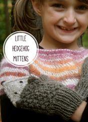 Ravelry: Little Hedgehog Mittens pattern by Birch Hollow Cottage