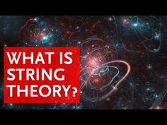 What is String Theory? - YouTube