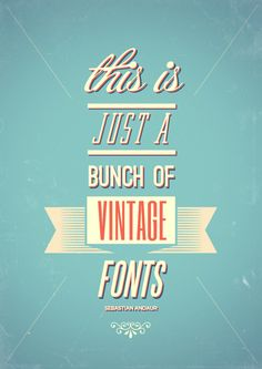 We love vintage fonts !!