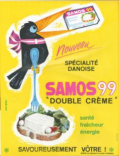 """Je ne savais pas qu'il s'agissait d'une spécialité danoise... Samos 99 """"Double crème"""", spécialité danoise - Paris-Match, 9 mai 1964"""