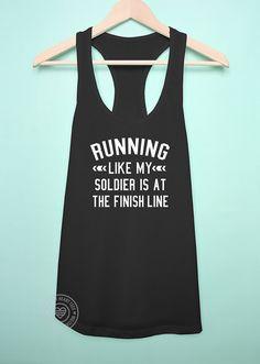 Running like my soldier racerback tank top by MilitaryHeartTees