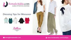 Dressing Tips for Monsoon The monsoons are just around the corner with a cool breeze and calming rain. The rain comes as a savior from the harsh summers. We feel ecstatic watching the rains while sipping hot coffee .However, the whole situation changes when you go outside. We bring you some dressing tips to follow when you step outside the house in the rainy season.