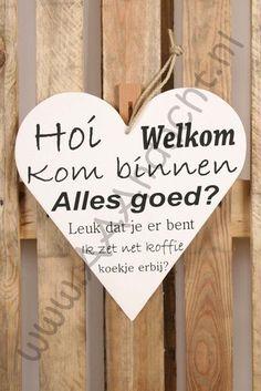 Houten teksthart Hoi welkom - aaandacht Pallets, Chalkboard, Signs, Sweet, Quotes, Baby, Inspiration, Home Decor, Corning Glass