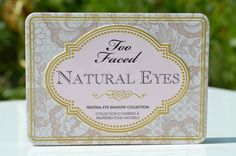 Too Faced Natural Eyes Neutral Eye Shadow Collection  Review and Swatches