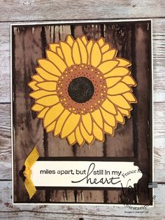 Sunflower Cards, Sunflower Quotes, Stamp Pad Ink, Military Cards, Stamping Up Cards, Thanksgiving Cards, Fall Cards, Embossing Folder, Greeting Cards Handmade