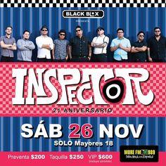 Inspector llega es el sábado 26 de noviembre en Black Box Tijuana.  Preventa $200 Taquilla $250 VIP $600 (INCLUYE CONVIVIO)  #hayqueir