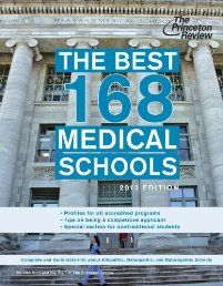 The Best 168 Medical Schools also includes a special section for nontraditional applications with financial implications, school-specific help, and tips on surviving the MCAT.