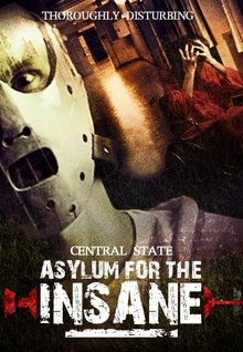 Central State: Asylum for the Insane (2006)