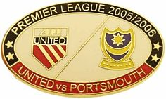 United v Portsmouth Premier Match Oval Metal Badge 2005-2006 BW