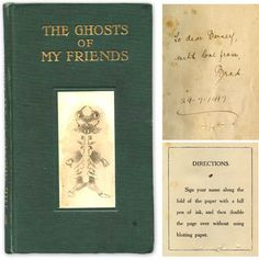 """The Ghosts of My Friends is a quirky variation on the traditional autograph book. This little copy, is completely full, most entries dated around 1918"""