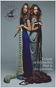 To Knit or To Crochet? ;-)