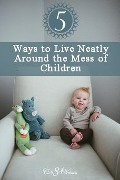Ever get discouraged about the mess? Be encouraged with these surprisingly helpful ways to bring a tidy solution to your home. 5 Ways to Live Neatly Around the Mess of Children