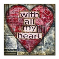 Inspirational Art, Love, With All My Heart, Fine Art Print | StudioJRU - Print on ArtFire