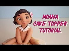 Baby Moana Cake Topper Tutorial - YouTube