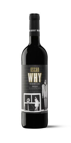 Oscar Why. VINTO. Wine Label Art, Wine Labels, Hot Shots, Wine And Beer, Augmented Reality, Red Wine, Alcoholic Drinks, Canning, Bottle