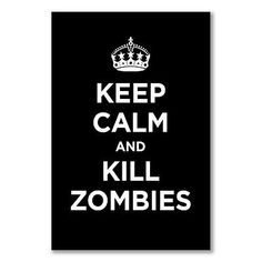 A3+ small #poster: keep calm kill #zombies #black dark coal ww2 wwii parody sign,  View more on the LINK: http://www.zeppy.io/product/gb/2/391610046424/
