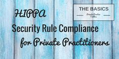 HIPPA Security Rule Compliance