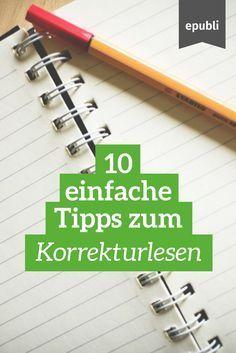 Fehler eliminieren und Textqualität verbessern - kein Problem mit unseren 10 Tipps zum Korrekturlesen! http://www.epubli.de/blog/10-tipps-zum-korrekturlesen #epubli #schreibtipps
