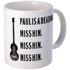 Paul is a dead man 11 oz Ceramic Mug Paul is a dead man Mug by The House of Paul - CafePress Beatles Albums, The Beatles, Paul Is Dead, Studio Musicians, Mugs For Men, Dead Man, Stand By Me, Paul Mccartney, Coffee Cups