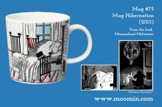 Mug – Hibernation Produced: 2015 Illustrated by Tove Slotte and manufactured by Arabia. The original artwork can be found in. Tove Jansson, Moomin Mugs, Childrens Hospital, The Book, Original Artwork, Tableware, Illustration, Fun, Trays