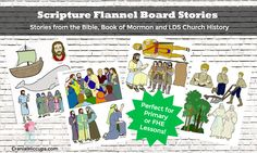 Scripture Flannel Board stories to use in Primary or Family Home Evening! Ready to go - just print and cut out. #LDS #Mormon