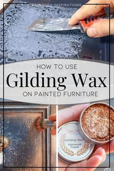 How To Use Gilding Wax on Painted Furniture, Diy Abschnitt, Furniture Wax, Refurbished Furniture, Rustic Furniture, Furniture Making, Furniture Makeover, Antique Furniture, Furniture Projects, Outdoor Furniture, Furniture Online