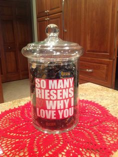 I made this for my honey for valentines Day - So many Reisens why I love you