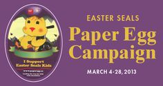 $2 for each paper egg bought goes to Easter Seals