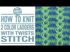 The 2 Color Ladders with Twists Stitch :: Knitting Stitch #129