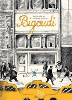 by Delphine Perret Edition Jeunesse, Ville New York, Album Jeunesse, Delphine, Beautiful Book Covers, Love Illustration, Sketchbook Inspiration, Retro Art, Book Design