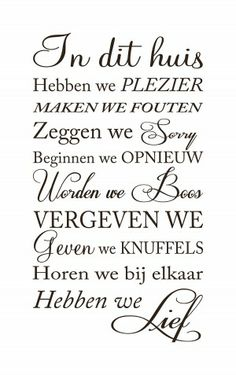 Nice on your wall Vinyl Quotes, Home Quotes And Sayings, Family Quotes, Wisdom Quotes, Words Quotes, Best Quotes, Nice Quotes, Word Fonts, Dutch Quotes