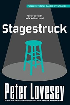 Stagestruck (A Detective Peter Diamond Mystery) Soho Crime
