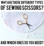 Do you ever walk into a craft store and wonder why there are so many different types of sewing scissors? Or for that matter scissors in general.  Do you wonder if you really need them all? Is it worth...