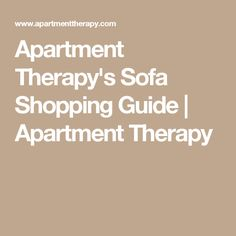 Apartment Therapy's Sofa Shopping Guide | Apartment Therapy