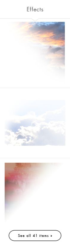 """""""Effects"""" by jamitra ❤ liked on Polyvore featuring backgrounds, sky, clouds, effects, tubes, fillers, scenery, borders, embellishment and text"""