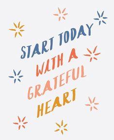 grateful heart.