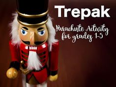 Trepak from the Nutcracker: really cute parachute activity for the music room!!