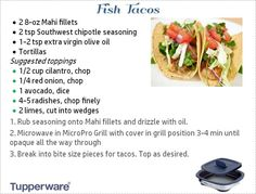 Fish Tacos. The very best: products, fundraisers, business opportunity. Everyone Loves Tupperware! http://selfmade.life #tuplove