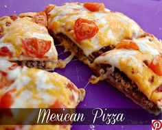 Challenge By Pin: Mexican Pizza Recipe