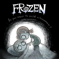 """What Would """"Frozen"""" Look Like If Tim Burton Made It  I THINK I HAVE FOUND THE BEST THING EVER!!!!"""