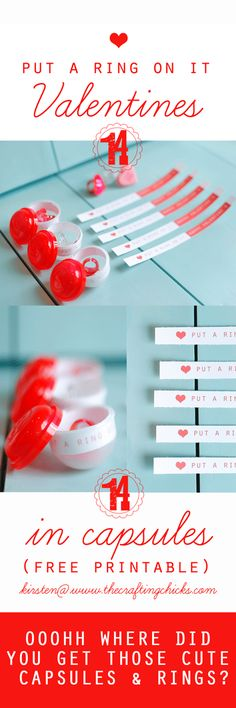 """Printable """"Put a Ring on It"""" Valentines in Capsules. Fun message for Valentines day."""