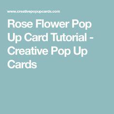 Rose Flower Pop Up Card Tutorial - Creative Pop Up Cards