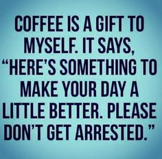 Coffee Quotes Funny, Coffee Humor, Funny Quotes, Life Quotes, Funny Memes, Funny Coffee, Memes Humor, Hilarious, Quotes About Coffee