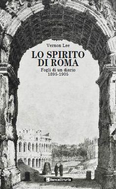 Lo spirito di #Roma. Fogli di un diario (1895-1905).
