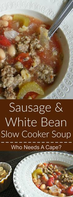 Sausage & White Bean Slow Cooker Soup is a hearty yet oh so simple soup. Part of the 7 Meals in 1 Hour post on Who Needs A Cape? | Who Needs A Cape? | http://whoneedsacape.com {pinned over 3.2K times}