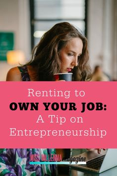 Renting to Own Your Job: A Tip on Entrepreneurship Home Based Business, Business Tips, Online Business, Business Motivational Quotes, Business Quotes, Inspirational Quotes, Wisdom Quotes, Quotes Quotes, Life Quotes